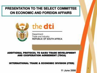 ADDITIONAL PROTOCOL TO SA/EU TRADE DEVELOPMENT AND COOPERATION AGREEMENT (TDCA)