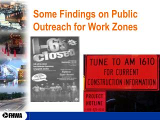 Some Findings on Public Outreach for Work Zones