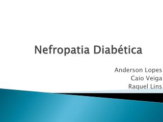 Nefropatia  Diabética