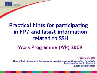 Practical hints for participating        in FP7 and latest information related to SSH
