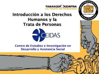 Centro de Estudios e Investigación en Desarrollo y Asistencia Social