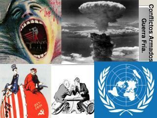 Conflictos Armados y Guerra Fría.