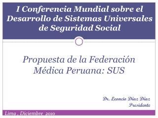 I Conferencia Mundial sobre el Desarrollo de Sistemas Universales de Seguridad Social
