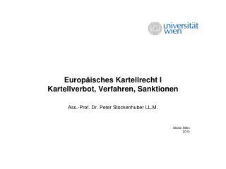 Europäisches Kartellrecht I  Kartellverbot, Verfahren, Sanktionen