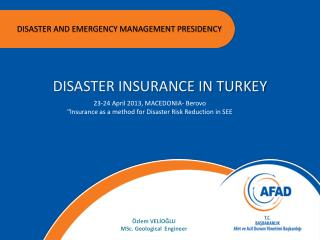 DISASTER AND EMERGENCY MANAGEMENT PRESIDENCY