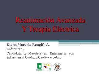 Reanimación Avanzada Y Terapia Eléctrica
