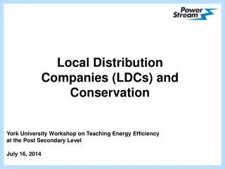 Local Distribution Companies (LDCs) and Conservation