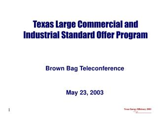 Texas Large Commercial and Industrial Standard Offer Program
