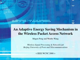 An Adaptive Energy Saving Mechanism in the Wireless Packet Access Network