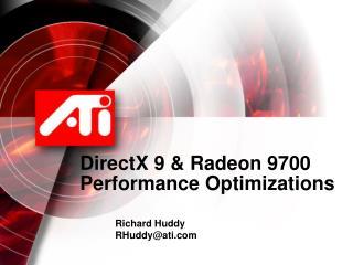 DirectX 9  Radeon 9700 Performance Optimizations