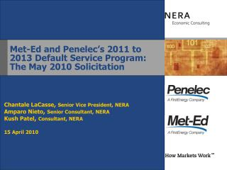 Met-Ed and Penelec's 2011 to 2013 Default Service Program: The May 2010 Solicitation