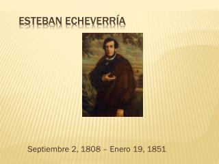 Esteban Echeverr a
