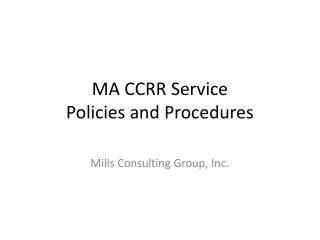 MA CCRR Service  Policies and Procedures