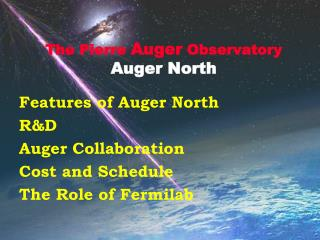 The Pierre  Auger  Observatory Auger North