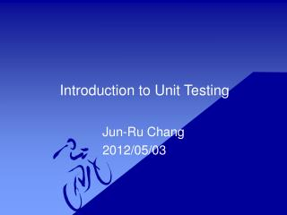 Introduction to Unit Testing