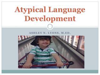 Atypical Language Development