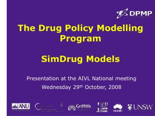 The Drug Policy Modelling Program SimDrug Models