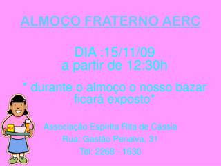 ALMOÇO FRATERNO AERC