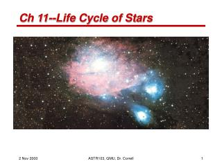 Ch 11--Life Cycle of Stars