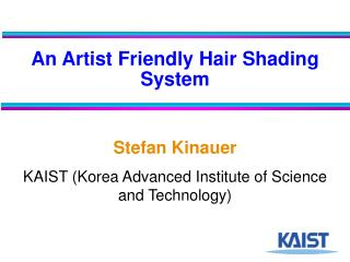 An Artist Friendly Hair Shading System