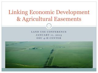 Linking Economic Development & Agricultural Easements