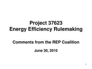Project 37623 Energy Efficiency Rulemaking