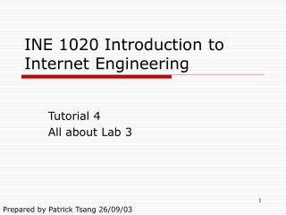 INE 1020 Introduction to Internet Engineering