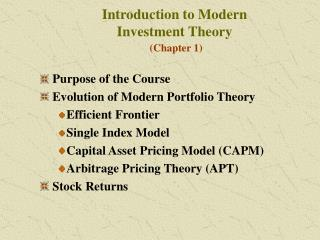 Introduction to Modern  Investment Theory  Chapter 1
