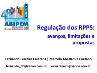 Regulação dos RPPS: avanços, limitações e propostas