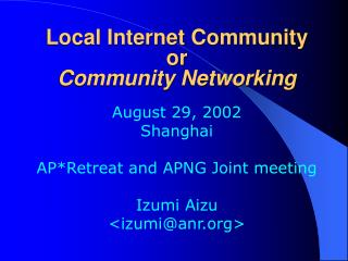 Local Internet Community or Community Networking