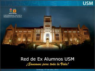 Red de Ex Alumnos USM ¡ Sansanos  para toda la Vida!