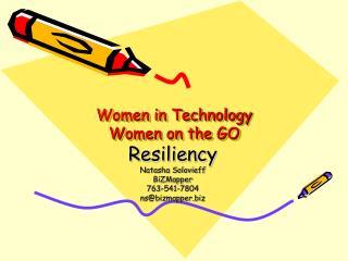 Women in Technology Women on the GO