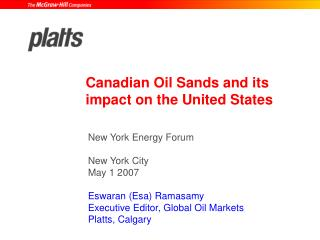 Canadian Oil Sands and its impact on the United States