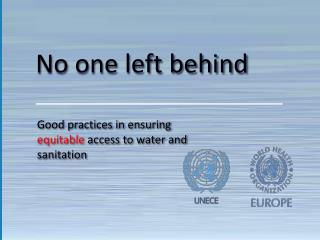 Good practices in ensuring  equitable  access to water and sanitation