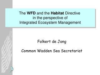 Folkert de Jong Common Wadden Sea Secretariat