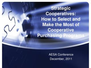Strategic Cooperatives: How to Select and Make the Most of Cooperative Purchasing Programs