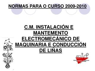 NORMAS PARA O CURSO 2009-2010