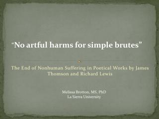 T he  End of  Nonhuman  Suffering in Poetical Works by James Thomson and Richard Lewis