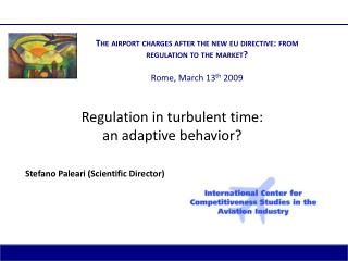 Regulation in turbulent time: an adaptive behavior?