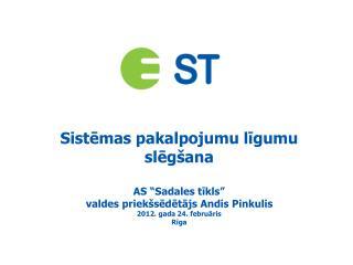 Elektroenerģijas tirgus paplašināšanās Latvijā pēc 01.04.2012