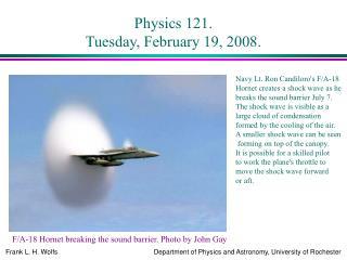Physics 121. Tuesday, February 19, 2008.