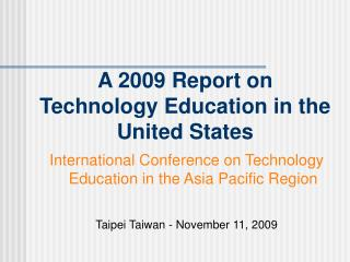 A 2009 Report on  Technology Education in the United States