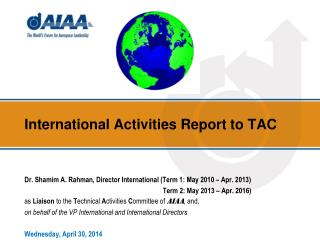 International Activities Report to TAC