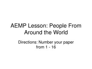 AEMP Lesson: People From Around the World