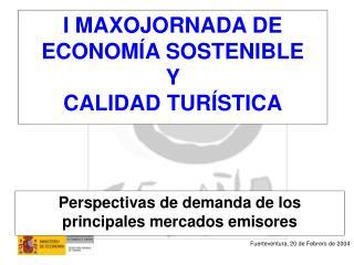 I MAXOJORNADA DE ECONOMÍA SOSTENIBLE  Y  CALIDAD TURÍSTICA