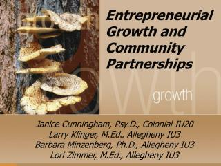 Entrepreneurial Growth and Community Partnerships