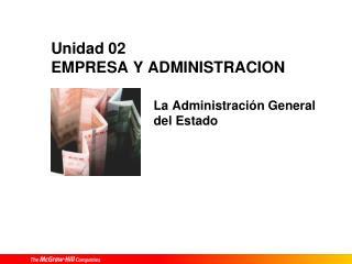 Unidad 02 EMPRESA Y ADMINISTRACION