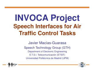 INVOCA Project Speech Interfaces for Air Traffic Control Tasks