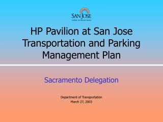 HP Pavilion at San Jose Transportation and Parking Management Plan