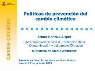 Políticas de prevención del cambio climático